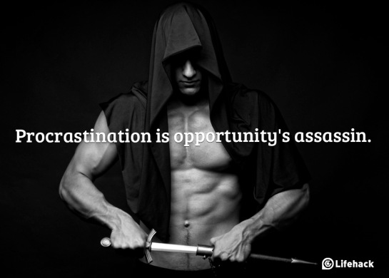 Procrastination-is-opportunitys-assassin