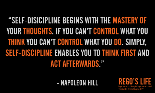 self-discipline begins with napoleon hill, mental discipline, what is happiness, what is motivation, Rego's Life, Musings Episode 46 The Art of Discipline, Abraham Hicks, Thought, Pursuit of Happyness, Will Smith, Abraham, Rego, success