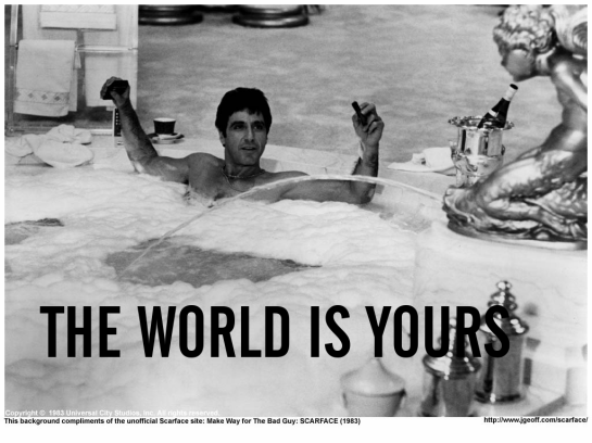 THE WORLD IS YOURS WALLPAPER, scarface, the world is yours, al pacino