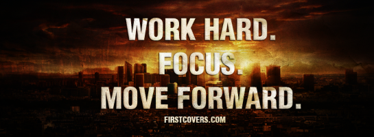 word hard focus move forward