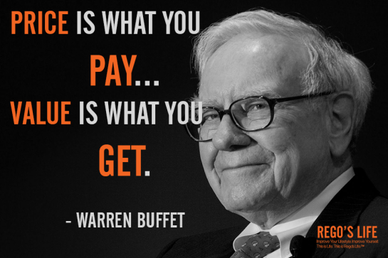 price is what you pay value is what you get warren buffet rego's life, rego's life, rego's life quote wednesdays, quote wednesdays, warren buffett quotes, value quotes, money quotes, prices quotes, regos life, regoslife