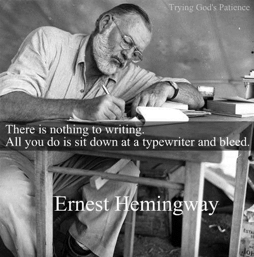 there is nothing to writing all you do is sit down at a typewriter and bleed, ernest hemingway quotes, rego's life quotes, Musings Episode 64 Writer's Burnout, Rego's Life Musings Episode 64 Writer's Burnout, Musings Episode 64 Writer's Burnout Rego's Life, Rego's Life, writer's burnout, writer's block, writers block, overcoming writer's block