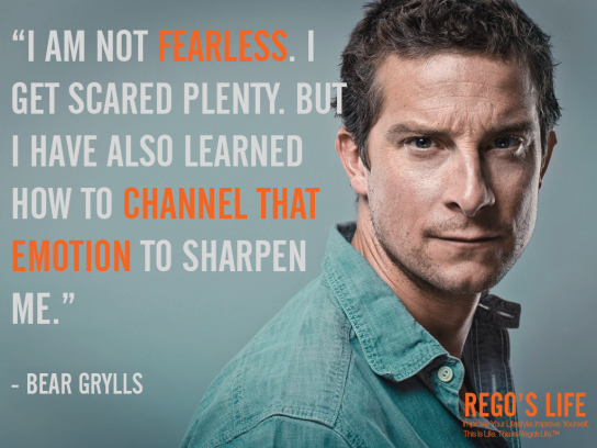 I am not fearless i get scared plenty bear grylls rego's life fearless quotes bear grylls quotes, Musings Episode 71 Fearless, Rego's Life, Musings Episode 71 Fearless Rego's Life, Rego's Life Musings Episode 71 Fearless, fearless, fearless quotes, how to overcome fear, fear, thoughts, life, fearlessness, how to be fearless, how to beat fear, bear grylls quotes, malcolm mclaren quotes, rego's life quotes, fear quotes, fearlessness quotes