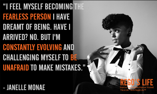 i feel myself becoming the fearless person i have dreamt of being janelle monae rego's life fearless quotes, Musings Episode 71 Fearless, Rego's Life, Musings Episode 71 Fearless Rego's Life, Rego's Life Musings Episode 71 Fearless, fearless, fearless quotes, how to overcome fear, fear, thoughts, life, fearlessness, how to be fearless, how to beat fear, bear grylls quotes, malcolm mclaren quotes, rego's life quotes, fear quotes, fearlessness quotes