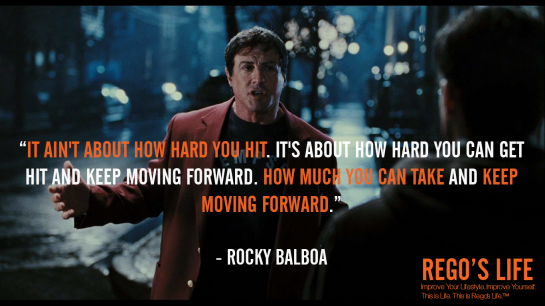 It ain't about how hard you hit It's about how hard you can get hit and keep moving forward How much you can take and keep moving forward, It ain't about how hard you hit It's about how hard you can get hit and keep moving forward How much you can take and keep moving forward rocky balboa quotes, rego's life quotes, rocky balboa 2006, musings episode 73 come back stronger, rego's life musings episode 73 come back stronger, musings episode 73 come back stronger rego's life, rego's life, rocky balboa quotes, sylvester stallone quotes, rocky quotes